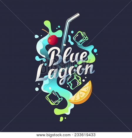 Modern Hand Drawn Lettering Label For Alcohol Cocktail Blue Lagoon. Handwritten Inscriptions For Lay
