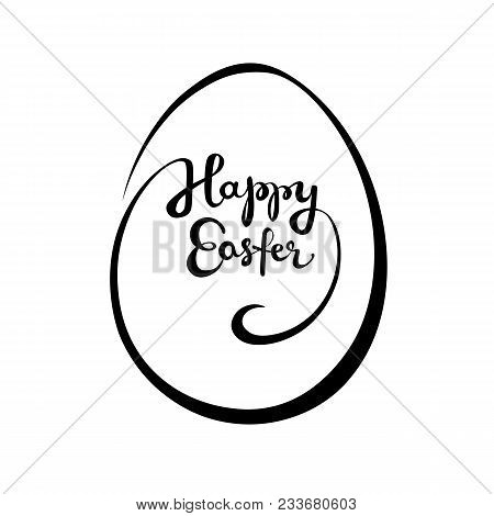 Happy Easter Hand Drown Lettering In An Egg Shape Vector Isolated Illustration.