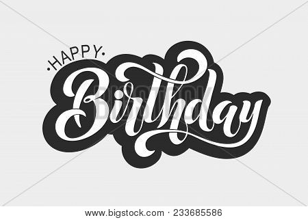 Happy Birthday Typographic Vector Design For Greeting Card, Birthday Card, Invitation Card, Isolated