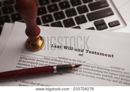 Notary's Public Pen And Stamp On Testament And Last Will.