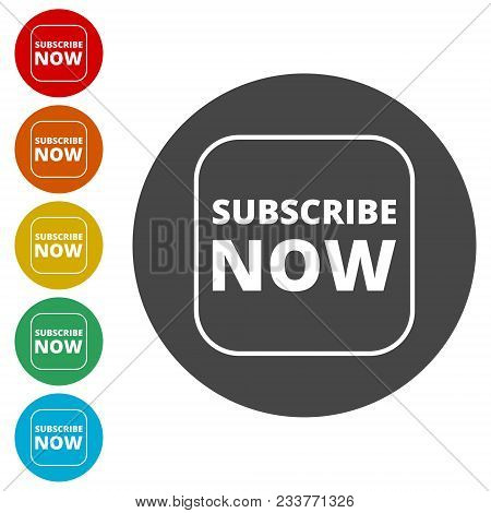 Subscribe Now Sign, Subscribe Now Button, Simple Icons Set