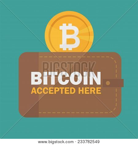 Bitcoin Accepted Sticker Icon Banner With Text Bitcoind Accepted Here And Wallet - Vector Illustrati