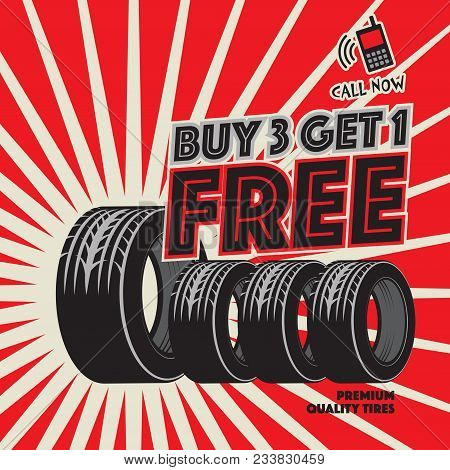 Vintage Tire Service Or Garage Poster With Text Buy 3 Get 1 Free Vector Illustration