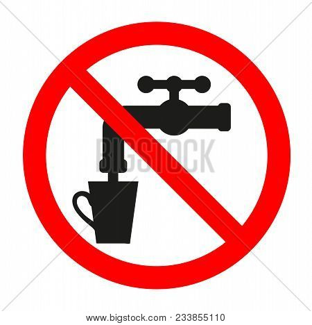 Forbidden Sign With A Faucet Glyph Icon. Stop Silhouette Symbol. No Drinking Water. Negative Space.