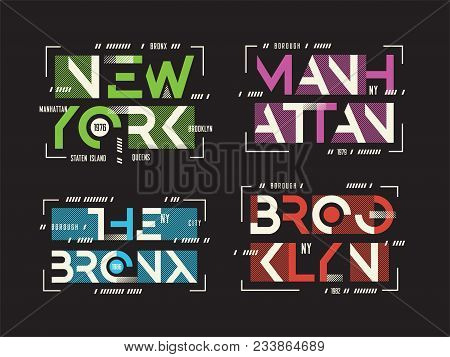 New York Brooklyn The Bronx Manhattan Vector T-shirt And Apparel Geometric Designs, Typography, Prin
