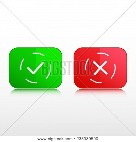 Buttons, Thin Line Icons. Green Check Mark Button And Red Cross Button. Vector Illustration Isolated