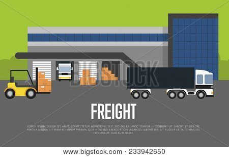 Freight Transportation Banner Illustration. Forklift Loading Packing Boxes In Container Truck. Wareh