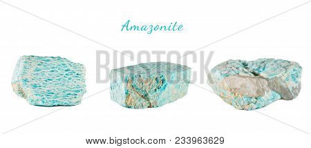 Macro Shooting Of Natural Gemstone. Raw Mineral Amazonite. Isolated Object On A White Background