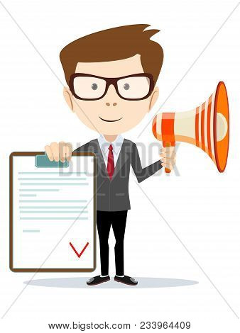 Funny Cartoon Business Man With A Megaphone Holding And The Signed Contract. Concept Of Personal Coa