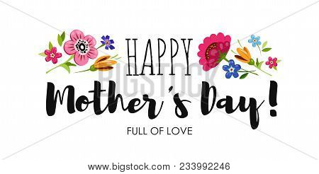Banner Happy Mother's Day With Wildflowers And Elegant Lettering . Holiday Card With Inscription Hap