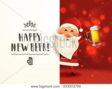 Beer Santa Lettering Poster. Christmas Card With Santa Claus Holding Craft Beer Mug And Handwritten