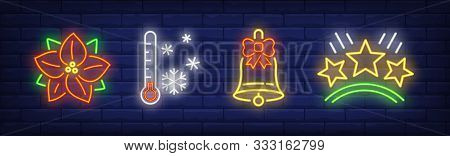 Winter Holidays Neon Sign Set. Poinsettia, Thermometer, Bell. Night Bright Advertisement. Vector Ill