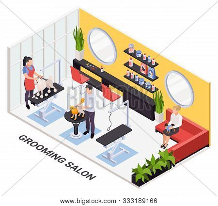Pet Trimming Nail Clipping Services Booking Online Isometric Modern Salon Interior With Stylists Gro
