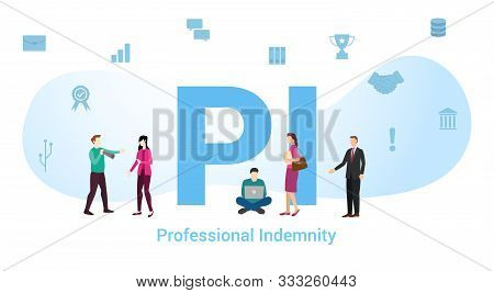 Pi Professional Indemnity Concept With Big Word Or Text And Team People With Modern Flat Style - Vec