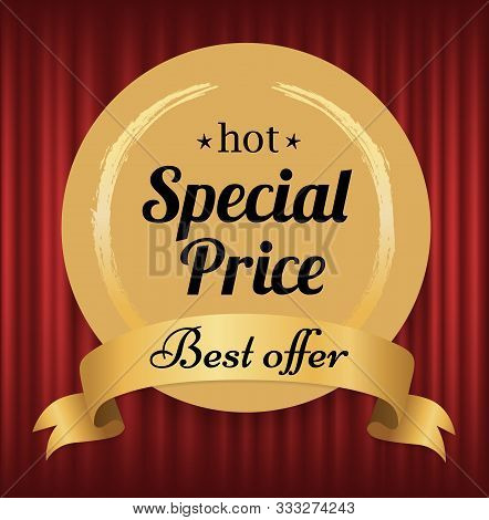 Hot Price Vector, Isolated Offer Badge With Proposition Flat Style. Red Curtain Background For Label