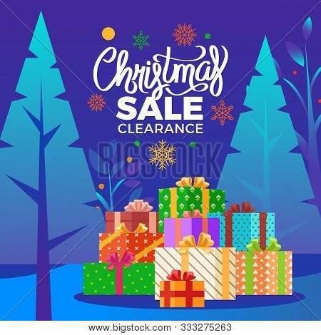 Christmas Sale Clearance Vector. Seasonal Proposition From Stores To Clients. Promotional Poster Wit