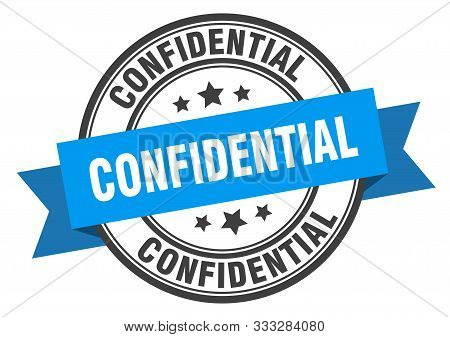 Confidential Label. Confidential Blue Band Sign. Confidential