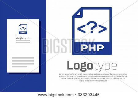 Blue Php File Document. Download Php Button Icon Isolated On White Background. Php File Symbol. Logo