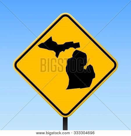 Michigan Map Road Sign. Square Poster With Us State Outline On Yellow Rhomb Signboard. Vector Illust
