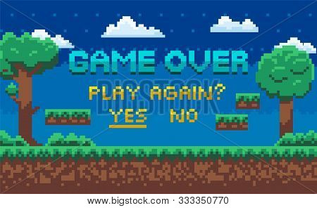 Game Over Screen Vector, Landscape With Pixel Graphics Of 8 Bit Game, Question For Player To Continu