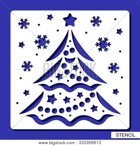 New Years Decoration - Stencil With Christmas Tree, Stars, Balls, Garlands And Snowflakes. Template