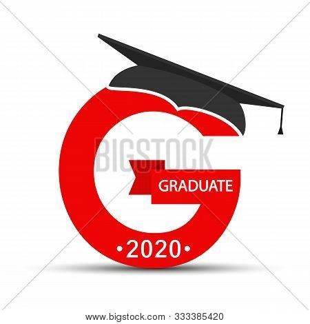Character Of The Graduate. The Letter G With The Cap Of The Graduate, The Inscription Graduate 2020.