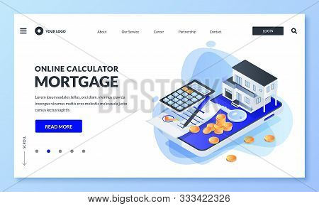 Online App For Mortgage Rate Calculator. Vector 3d Isometric Illustration. Concept Of Real Estate Lo