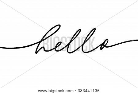 Hello Mono Line Hand Drawn Lettering. Freehand Word Isolated Vector Calligraphy. Salutation Phrase C