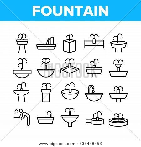 Drinking Fountain Collection Icons Set Vector Thin Line. Different Type Of Decorative Public Fountai
