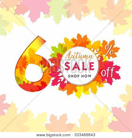 60 Autumn Red Logotype. Colorful Foliage, Frame And White Paper Background. Calendar Numbers Idea. 6