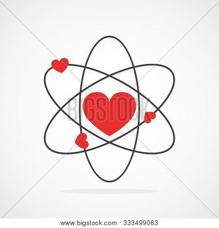 Atom With Electrons In Heart Shape In Flat Design. Vector Illustration. Symbol Of The Molecule Or At