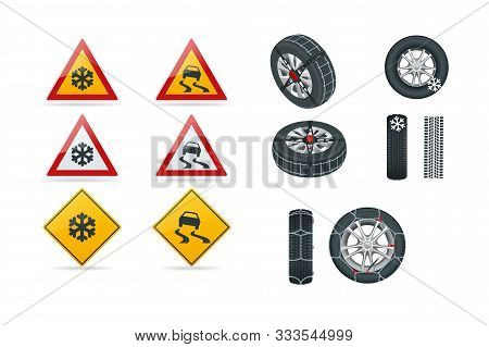 Snow Chains On Tire. Slippery Road. Traffic Signs And Tire With Mounted Snow Chains Isolated On Whit