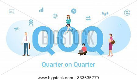 Qoq Quarter On Quarter Concept With Big Word Or Text And Team People With Modern Flat Style - Vector