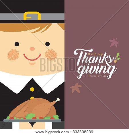 Cute Cartoon Pilgrim Boy Holding Roasted Turkey In Flat Design. Vector Thanksgiving Character Design