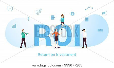 Roi Return On Investment Concept With Big Word Or Text And Team People With Modern Flat Style - Vect