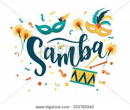 Brazilian Carnival. Samba Hand Lettering Text As Banner, Card, Logo, Icon, Invitation Template. Vect