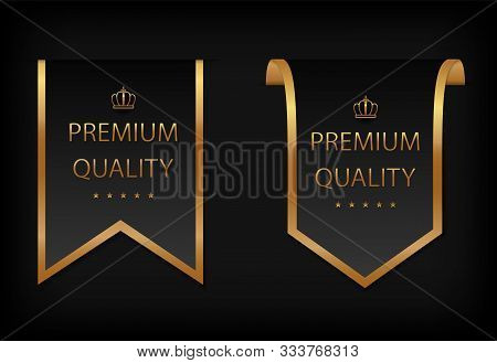 Luxury, Premium Quality Label With Golden Frame, Stars And Crown. Premium, Exclusive, Badge On Certi