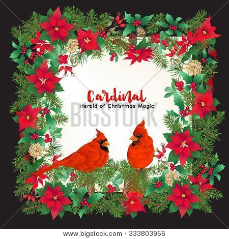 Cardinal Bird And Christmas Wreath Of Spruce, Pine, Poinsettia, Dog Rose, Mistletoe, Fir. Template F