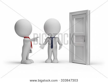 The Boss Kicks Out A Subordinate, Pointing To The Door. 3d Image. White Background.