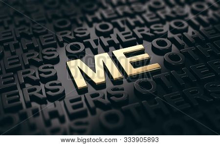3d Illustration Of Words Others Written In Black And Me Written With Golden Letters. Concept Of Pers