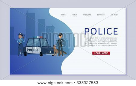 Police Patrol Concept With Cops And Guard Dog Near Police Car In City Vector Web Template. Caucasian