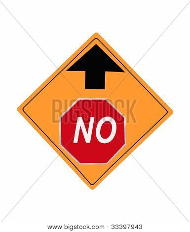 No Up Ahead traffic sign