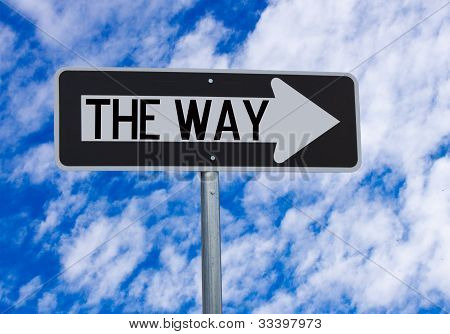 The Way Directional Sign