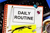 Daily routine-rationally constructed mode of life, taking into account the necessary and possible conditions, provides a high level of health and well-being in the professional and cultural life. poster