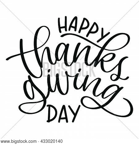 Happy Thanksgiving Day. Lettering Style. Thanksgiving Day Text