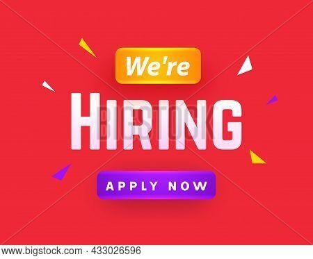 We Are Hiring Career Employee Message Background. Employment Hiring Job Recruitment Concept Banner