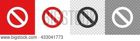Ban Prohibited Set Icon. Flat Stop Sign, No Symbol. Vector Isolated On Transparent, Red And White Ba