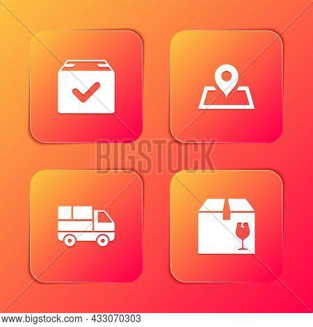 Set Package Box With Check Mark, Placeholder On Map, Delivery Truck Boxes And Fragile Content Icon.