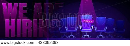 We Are Hiring Banner With Empty Chair Lit By Lamp. Vector Poster Of Job Vacancy, Hire Staff With Car
