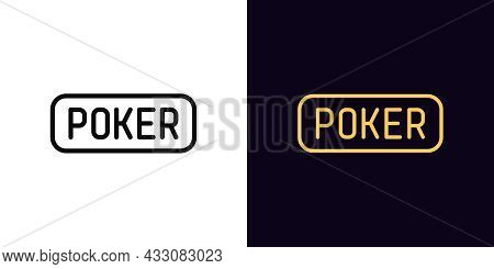 Outline Poker Icon With Editable Stroke. Linear Poker Sign And Text Pictogram. Game Room, Button, Ga